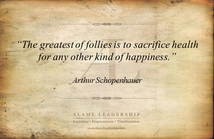 al inspiring quote on never sacrificing health alame