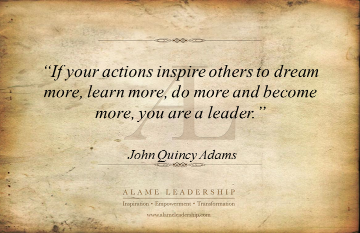 inspirational quotes alame leadership inspiration