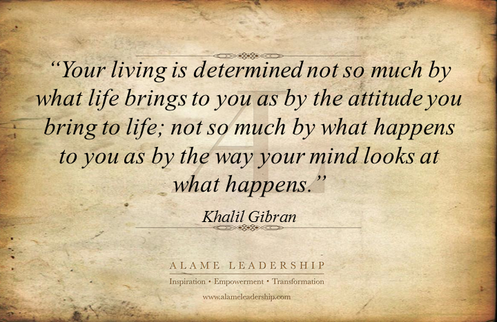 al inspiring quote on attitude alame leadership