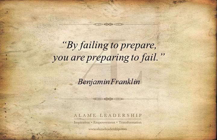 Failing to Prepare Is Preparing to Fail Quote
