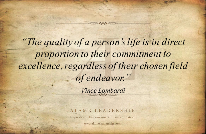 al inspiring quote on excellence alame leadership