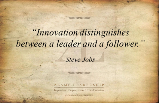 AL Inspiring Quote on  Leadership and Innovation
