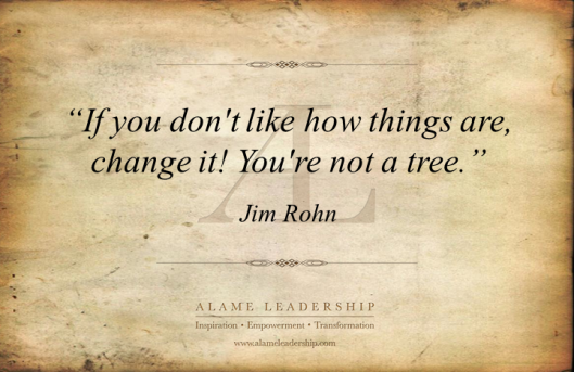 AL Inspiring Quote on Changing vs Complaining