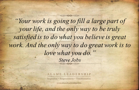 AL Inspiring Quote on Doing What We Love