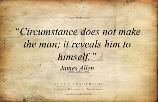 AL Inspiring Quote on Circumstances