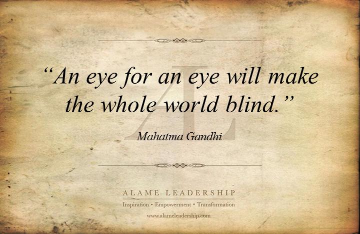 Mahatma Gandhi s Week AL Inspiring Quote on Forgiveness Alame