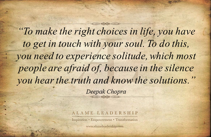 Al Inspiring Quote On The Power Of Silence And Solitude Alame Leadership Inspiration Personal Development