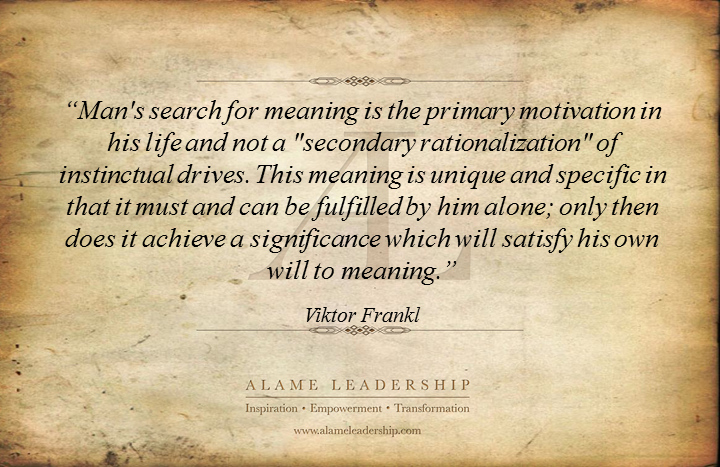 al inspiring quote on meaning of life alame leadership
