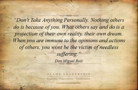AL Inspiring Quote on Not Taking Things Personally