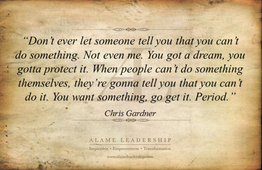 AL Inspiring Quote on Going for Your Dreams