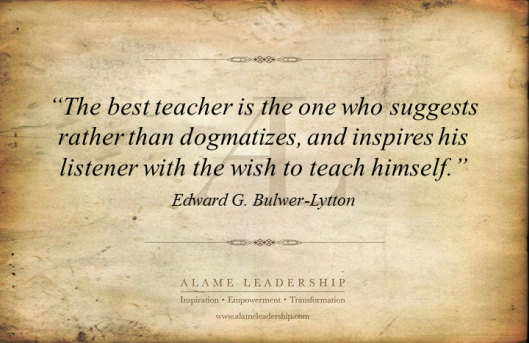 AL Inspiring Quote on Leading Teaching and Inspiration