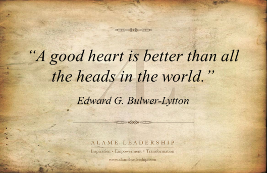 AL Inspiring Quote on the Value of Good Heart