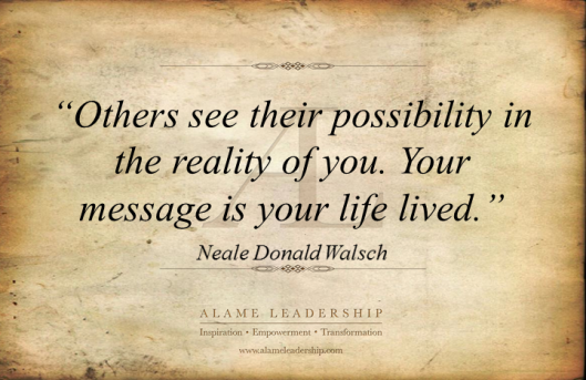 AL Inspiring Quote on Being the Message 2